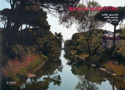 Milano Marittima – Nello sguardo, nella mente, nel cuore